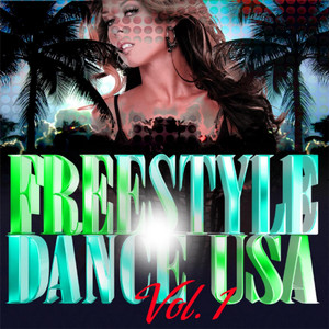 Freestyle Dance Usa - Volume 1