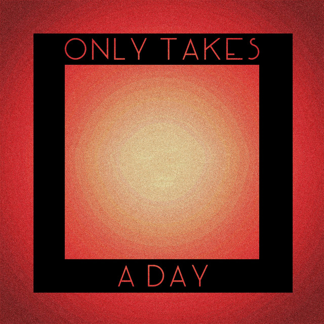 Only Takes a Day