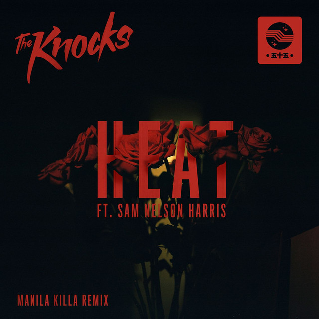 HEAT (feat. Sam Nelson Harris) [Manila Killa Remix]