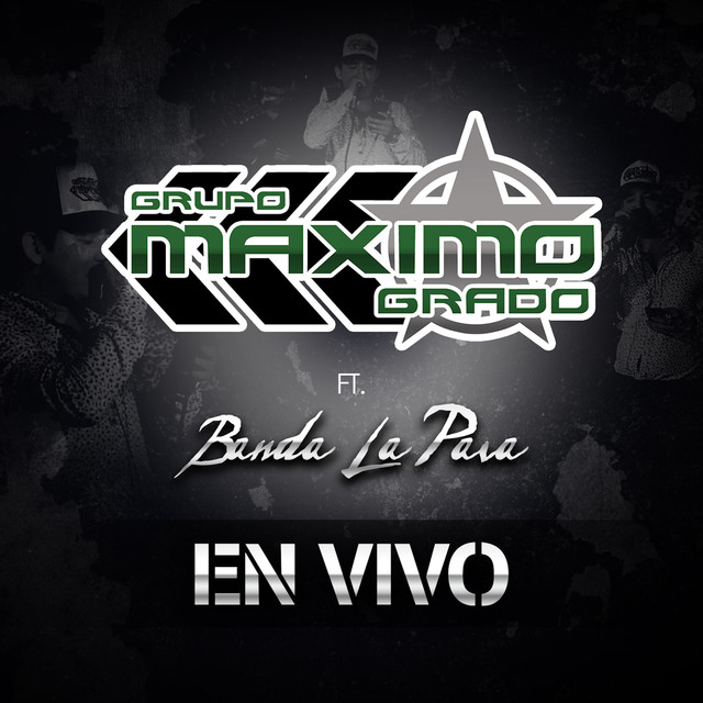 Album cover for En Vivo (feat. Banda La Pava) by Grupo Maximo Grado