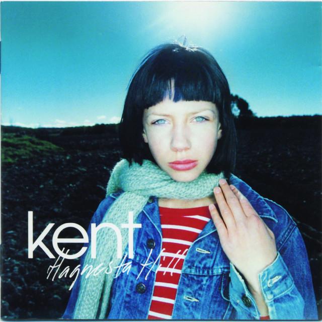 Skivomslag för Kent: Hagnesta Hill
