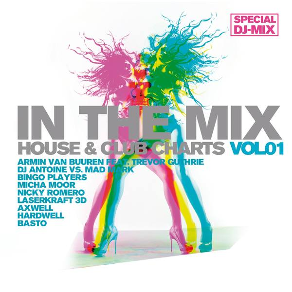 In the Mix - House & Club Charts, Vol. 1