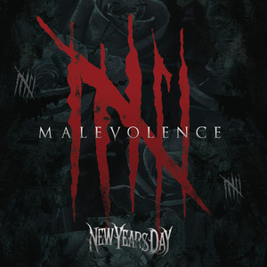 Malevolence - New Years Day