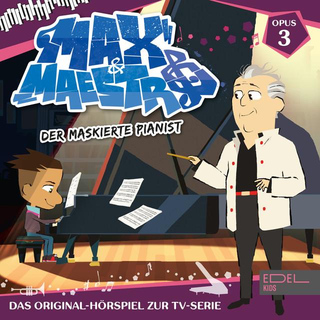 Folge 3: Der maskierte Pianist (Das Original-Hörspiel zur TV-Serie) Cover