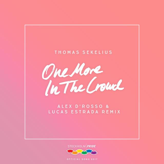 One More in the Crowd (Alex D'Rosso & Lucas Estrada Remix)