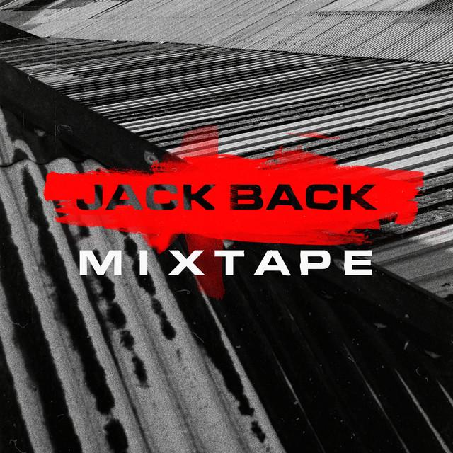 Jack Back Mixtape (DJ Mix)