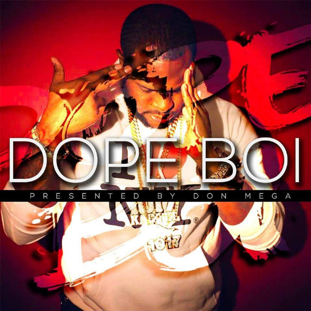 Album cover for Dope Boi by Don Mega, Jeezy