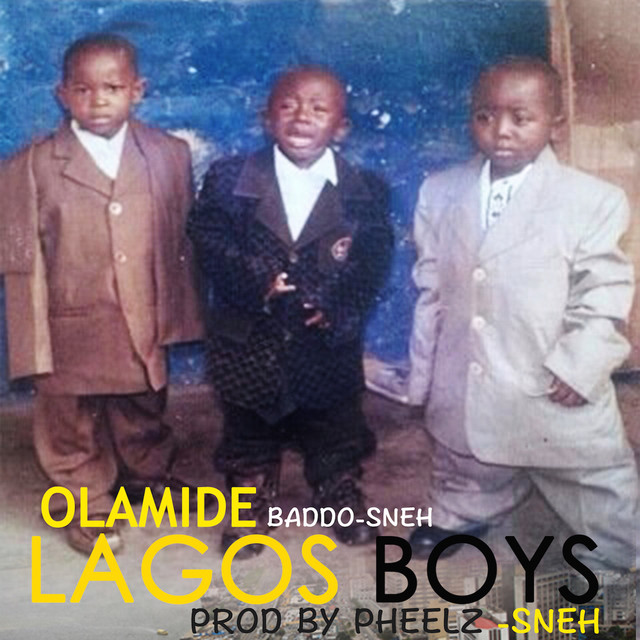 Lagos Boys, a song by Olamide on Spotify