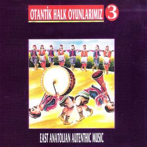 Otantik Halk Oyunlarımız, Vol. 3 Albümü