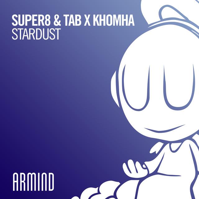 Super8 & Tab x KhoMha - Stardust ile ilgili görsel sonucu