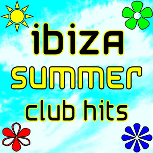 Ibiza Summer Club Hits