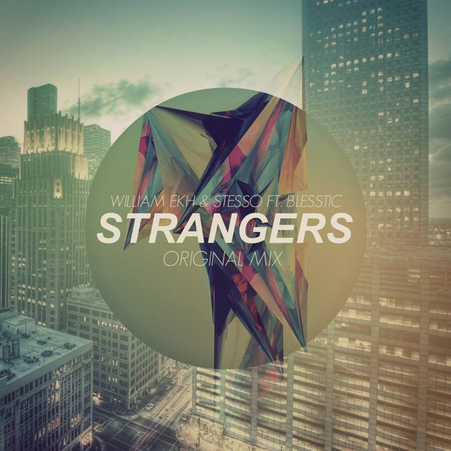 Strangers (Extended Mix)