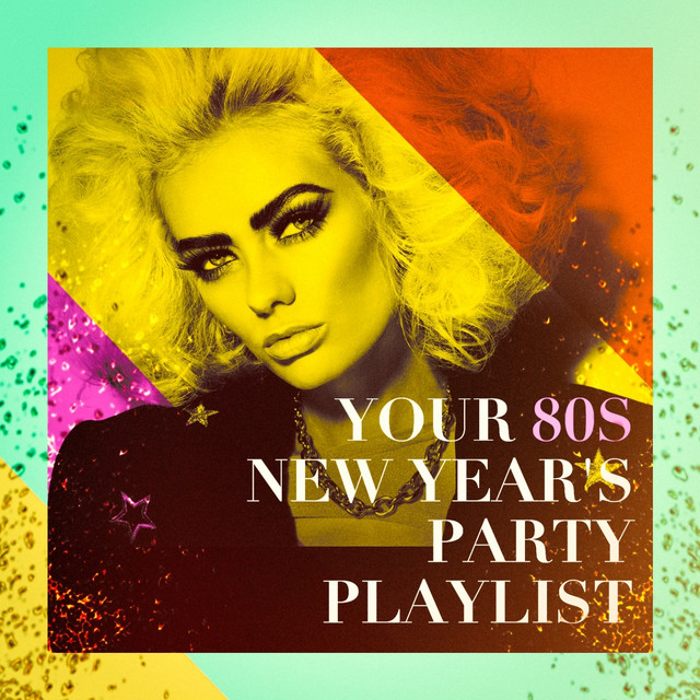 Your 80s New Year's Party Playlist