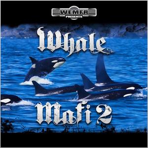 Whale Mafi 2 Albümü