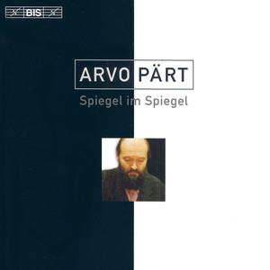 Arvo Pärt / Vadim Gluzman / Angela Yoffe