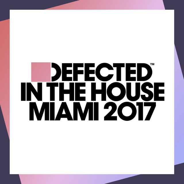 M.A.N.D.Y., Booka Shade - Defected In The House Miami 2017