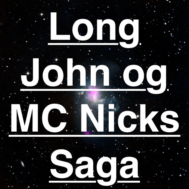 Long John og MC Nicks Saga, a song by Lobster Squad on Spotify