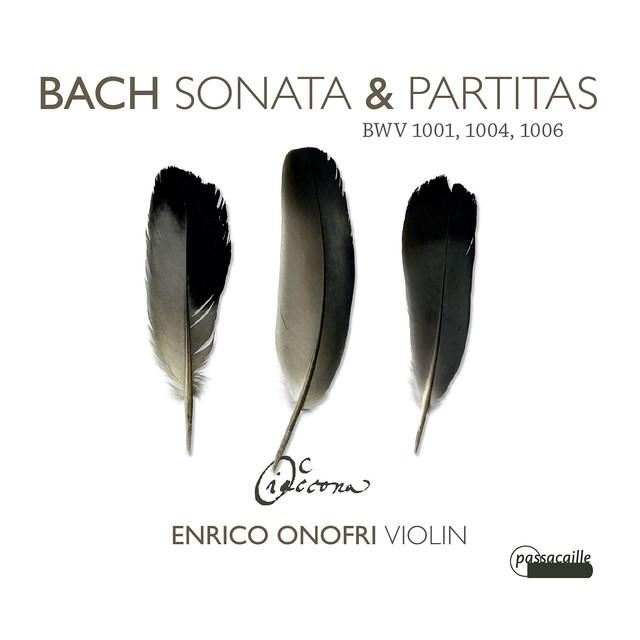 Bach: Sonatas & Partitas BWV 1001,1004 & 1006
