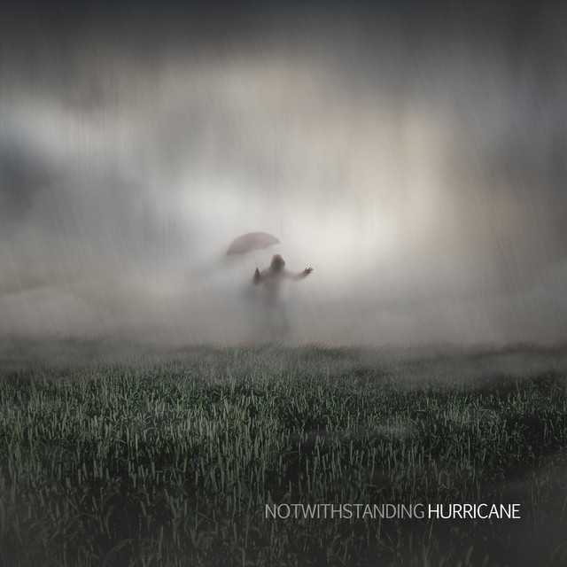 Album cover for Hurricane by NOTWITHSTANDING