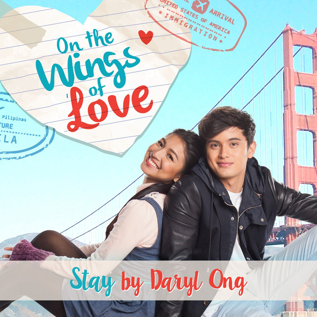 Stay (On the Wings of Love Teleserye Theme)