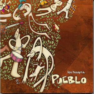 Pueblo - Los Huayra