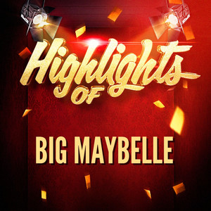 Highlights of Big Maybelle album