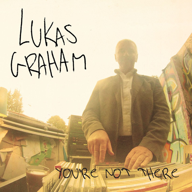 Lukas Graham You're Not There album cover