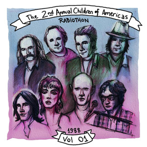 The 2nd Annual Children of the Americas Radiothon, KLSX-FM Broadcast Live From Both The Palace Theater, Hollywood CA & The Lobby Of United Nations Building NY, 12th November 1988 (Remastered): Volume 1 Albumcover
