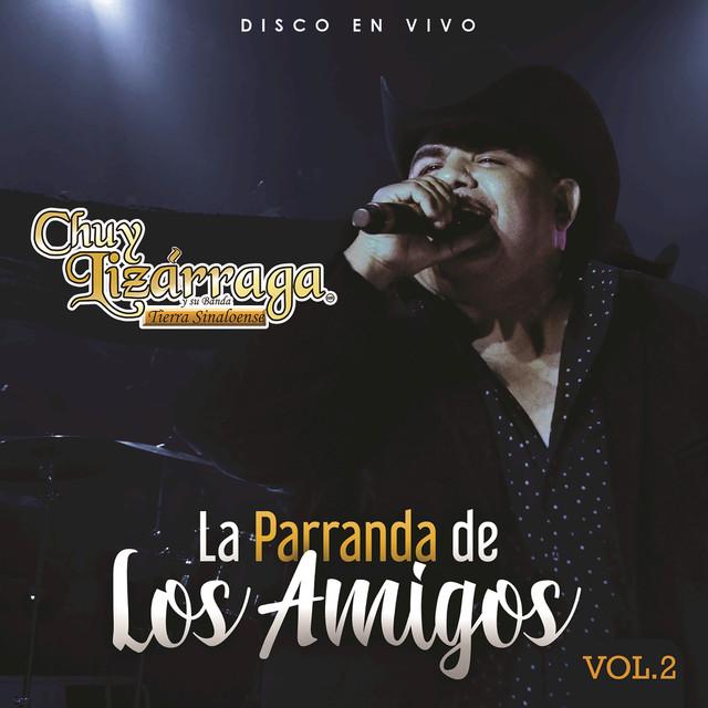 La Parranda De Los Amigos (Vol. 2 / En Vivo)