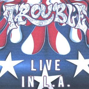 Trouble Live In LA album