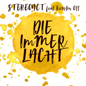 StereoactKerstin Ott Die immer lacht (extended 2016 mix) cover