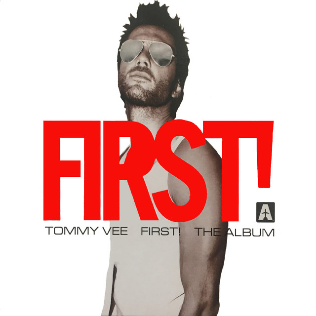 Album cover for First by Tommy Vee