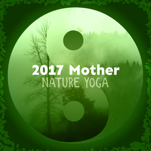 2017 Mother Nature Yoga