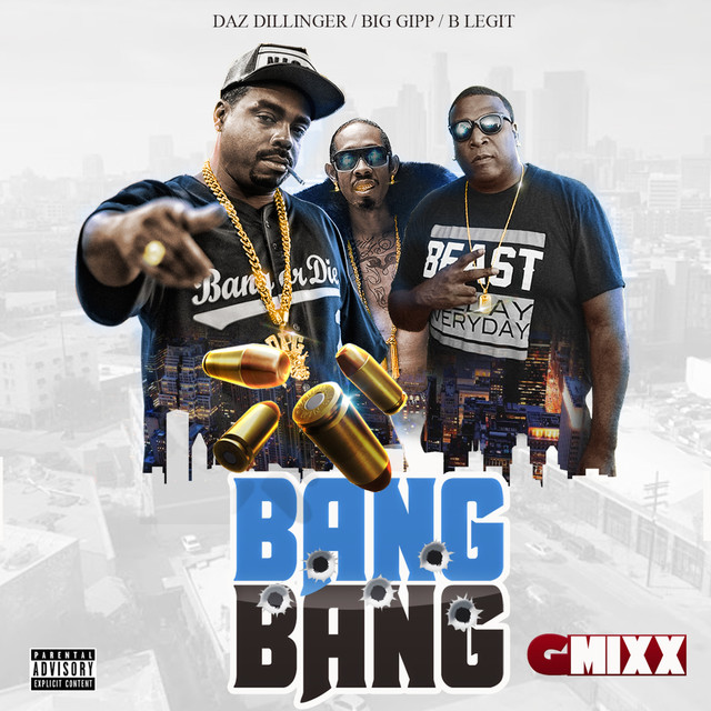 Bang Bang (G-Mixx) [feat. Big Gipp & B-Legit]