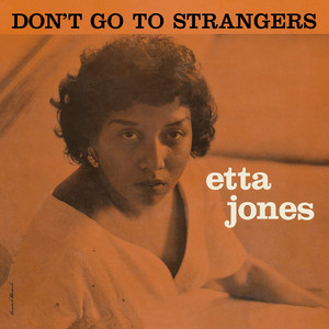 Don't Go to Strangers (Bonus Track Version) album
