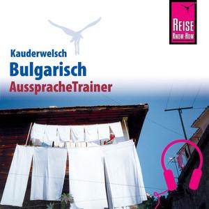 Reise Know-How Kauderwelsch AusspracheTrainer Bulgarisch