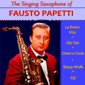 The Singing Saxophone of Fausto Papetti album