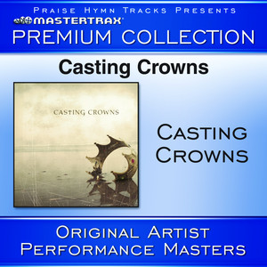 Casting Crowns Premium Collection [Performance Tracks] Albumcover