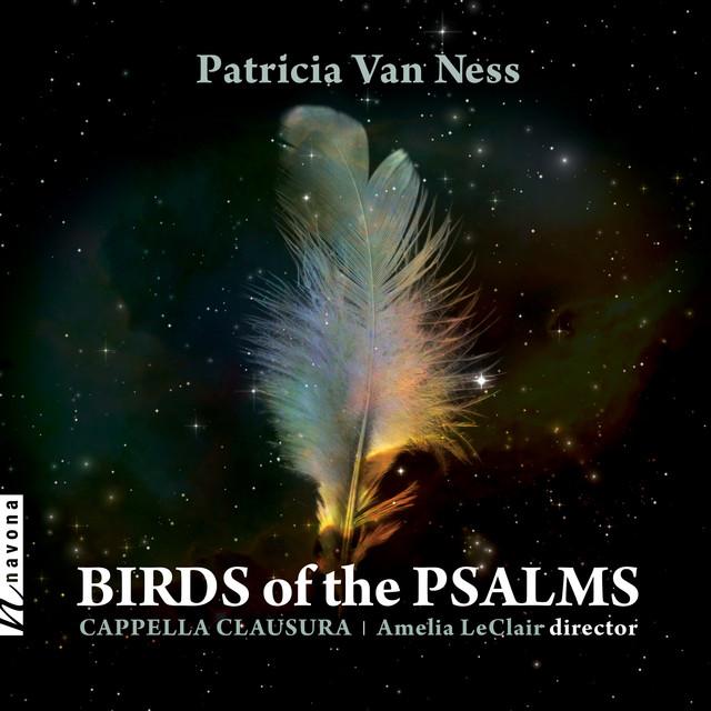 Patricia Van Ness: Birds of the Psalms (Live)