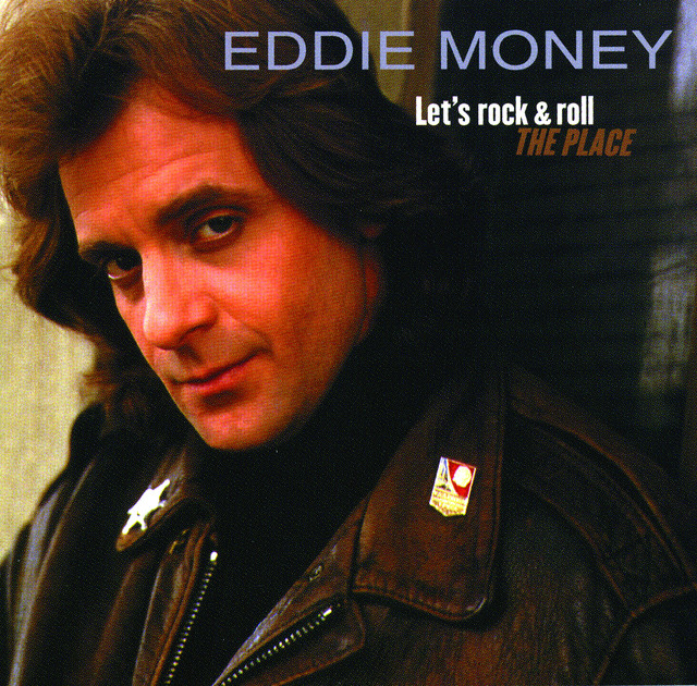 Eddie Money Let's Rock & Roll The Place album cover