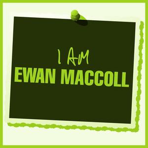 I Am Ewan MacColl album