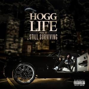 Hogg Life, Vol. 2: Still Surviving