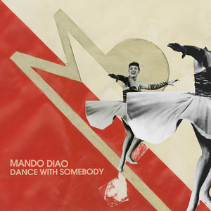 Mando Diao, Dance With Somebody - Radio Version på Spotify