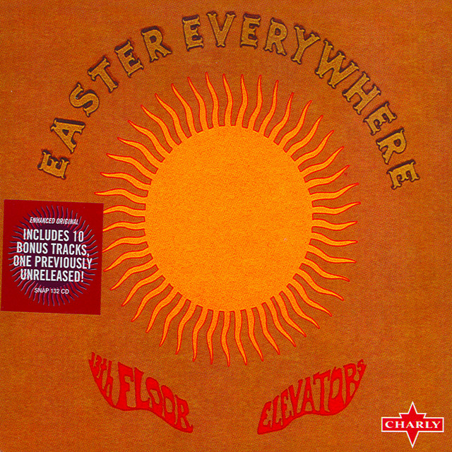 Easter everywhere by the 13th floor elevators on spotify for The 13th floor elevators easter everywhere