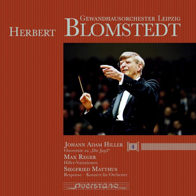 Gewandhausorchester Leipzig & Herbert Blomstedt