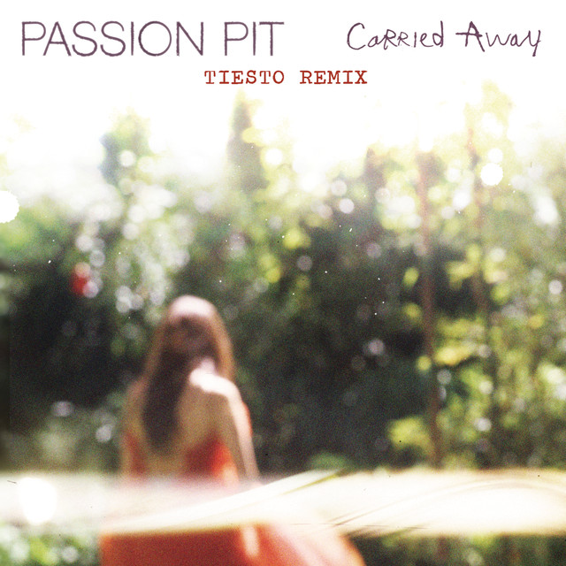 Carried Away (Tiësto Remix)