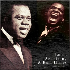 Don't Jive Me, a song by Louis Armstrong, Earl Hines on ... Earl Hines And Louis Armstrong