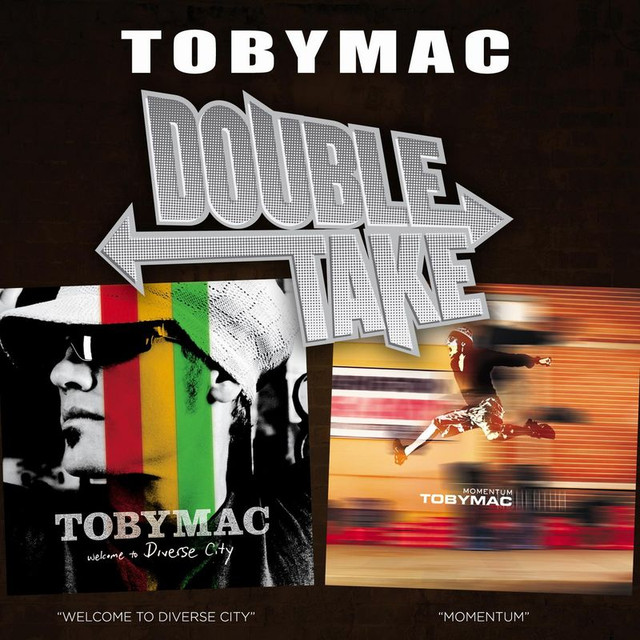 Double Take - tobyMac