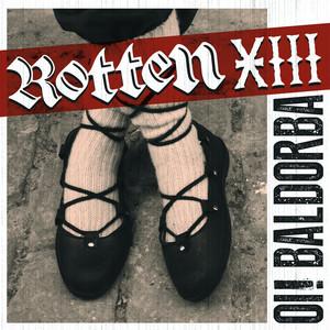 Oi! Baldorba - Rotten XIII