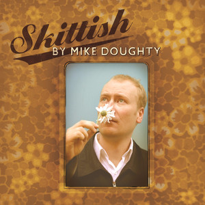 Skittish - Mike Doughty